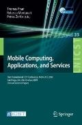 Mobile Computing, Applications, and Services : First International ICST Conference, MobiCASE...