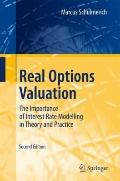 Real Options Valuation : The Importance of Interest Rate Modelling in Theory and Practice