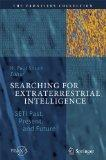 Searching for Extraterrestrial Intelligence: SETI Past, Present, and Future (The Frontiers C...