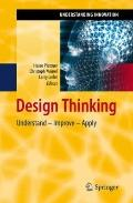 Design Thinking: Understand  Improve  Apply (Understanding Innovation)