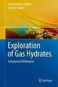 Exploration of Gas Hydrates : Geophysical Techniques