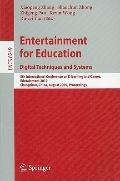 Entertainment for Education. Digital Techniques and Systems : 5th International Conference o...