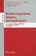 Wireless Algorithms, Systems, and Applications : 5th International Conference, WASA 2010, Be...