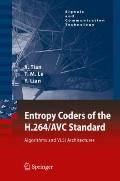 Entropy Coders of the H. 264/AVC Standard : Algorithms and VLSI Architectures