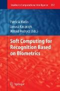 Soft Computing for Recognition based on Biometrics