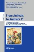 From Animals to Animats 11 : 11th International Conference on Simulation of Adaptive Behavio...