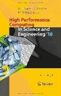 High Performance Computing in Science and Engineering '10: Transactions of the High Performa...