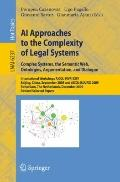 AI Approaches to the Complexity of Legal Systems : International Workshops AICOL-I/IVR-XXIV,...