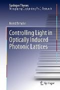 Controlling Light in Optically Induced Photonic Lattices (Springer Theses)