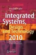 Integrated Systems, Design and Technology 2010: Knowledge Transfer in New Technologies