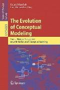 The Evolution of Conceptual Modeling: From a Historical Perspective towards the Future of Co...