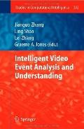 Intelligent Video Event Analysis and Understanding (Studies in Computational Intelligence)