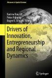 Drivers of Innovation, Entrepreneurship and Regional Dynamics (Advances in Spatial Science)