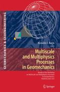 Multiscale and Multiphysics Processes in Geomechanics: Results of the Workshop on Multiscale...
