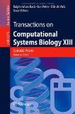 Transactions on Computational Systems Biology XIII (Lecture Notes in Computer Science / Tran...