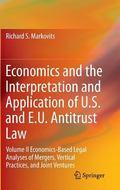economics of antitrust policy: on the economic efficiency of prohibiting monopolizing conduc...