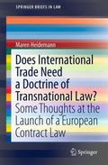 Does International Trade Need a Doctrine of Transnational Law? : Some Thoughts at the Launch...