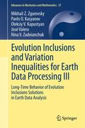 Evolution Inclusions and Variation Inequalities for Earth Data Processing III : Long-Time Be...