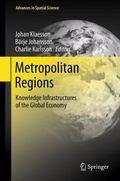 Metropolitan Regions : Knowledge Infrastructures of the Global Economy