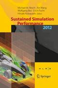 Sustained Simulation Performance 2012 : Proceedings of the Joint Workshop on High Performanc...