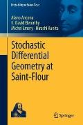 Stochastic Differential Geometry at Saint-Flour