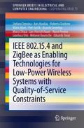 IEEE 802. 15. 4 and ZigBee As Enabling Technologies for Low-Power Wireless Systems with Qual...