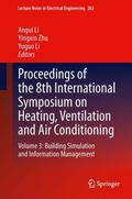 Proceedings of the 8th International Symposium on Heating, Ventilation and Air Conditioning ...