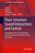 Fluid-Structure-Sound Interactions and Control : Proceedings of the 2nd Symposium on Fluid-S...