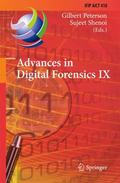 Advances in Digital Forensics IX : 9th IFIP WG 11.9 International Conference on Digital Fore...