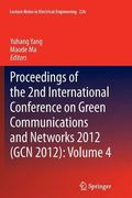 Proceedings of the 2nd International Conference on Green Communications and Networks 2012 (G...