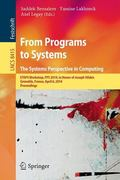 From Programs to Systems - The Systems Perspective in Computing: ETAPS Workshop, FPS 2014, i...