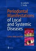Periodontal Manifestations of Local and Systemic Diseases : Colour Atlas and Text