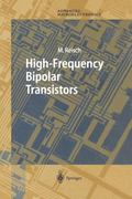 High-Frequency Bipolar Transistors (Springer Series in Advanced Microelectronics)