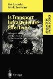 Is Transport Infrastructure Effective?: Transport Infrastructure and Accessibility: Impacts ...
