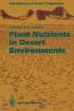 Plant Nutrients in Desert Environments (Adaptations of Desert Organisms)