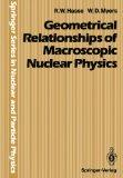 Geometrical Relationships of Macroscopic Nuclear Physics (Springer Series in Nuclear and Par...
