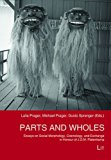 Parts and Wholes: Essays on Social Morphology, Cosmology, and Exchange in Honour of J.D.M. P...