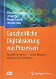 Ganzheitliche Digitalisierung von Prozessen: Perspektivenwechsel – Design Thinking – Wertege...