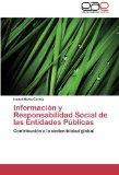 Informacin y Responsabilidad Social de las Entidades Pblicas: Contribucin a la sosteniblidad...