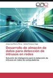 Desarrollo de almacén de datos para detección de intrusos en redes: Solución de inteligencia...