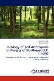 Ecology of Soil Arthropods in Forests of Northeast U.P. (India): Their vertical distribution...