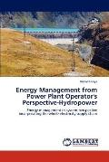 Energy Management from Power Plant Operator's Perspective-Hydropower