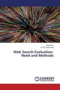 Web Search Evaluation- Need and Methods