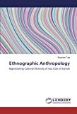 Ethnographic Anthropology: Appreciating Cultural Diversity of Issa Clan of Somali
