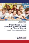 Theory-Based Career Guidance and Counselling in Primary Schools