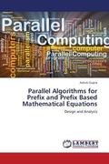 Parallel Algorithms for Prefix and Prefix Based Mathematical Equations