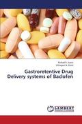 Gastroretentive Drug Delivery Systems of Baclofen