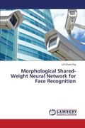 Morphological Shared-Weight Neural Network for Face Recognition
