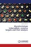 Mycobacterium tuberculosis: putative targets and their analysis