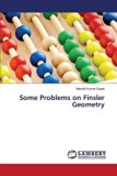 Some Problems on Finsler Geometry